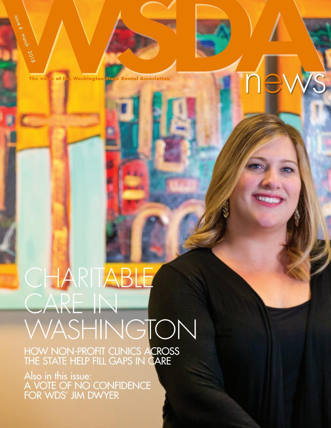 WSDA News · Issue 4 · March 2018 by Washington State Dental