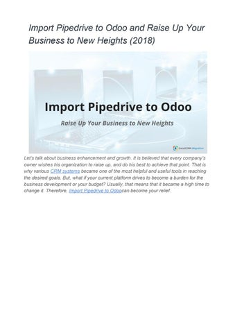 Import Pipedrive to Odoo and Raise Up Your Business to New Heights (2018)  Migration Tips and TricksO