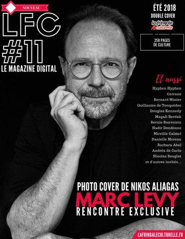 LFC Magazine  11 - Marc Levy été 2018 by La Fringale Culturelle ... 31709d378273