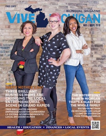 Vive Michigan Magazine May 2018 - Happy Mother s Day d04c2e3d547