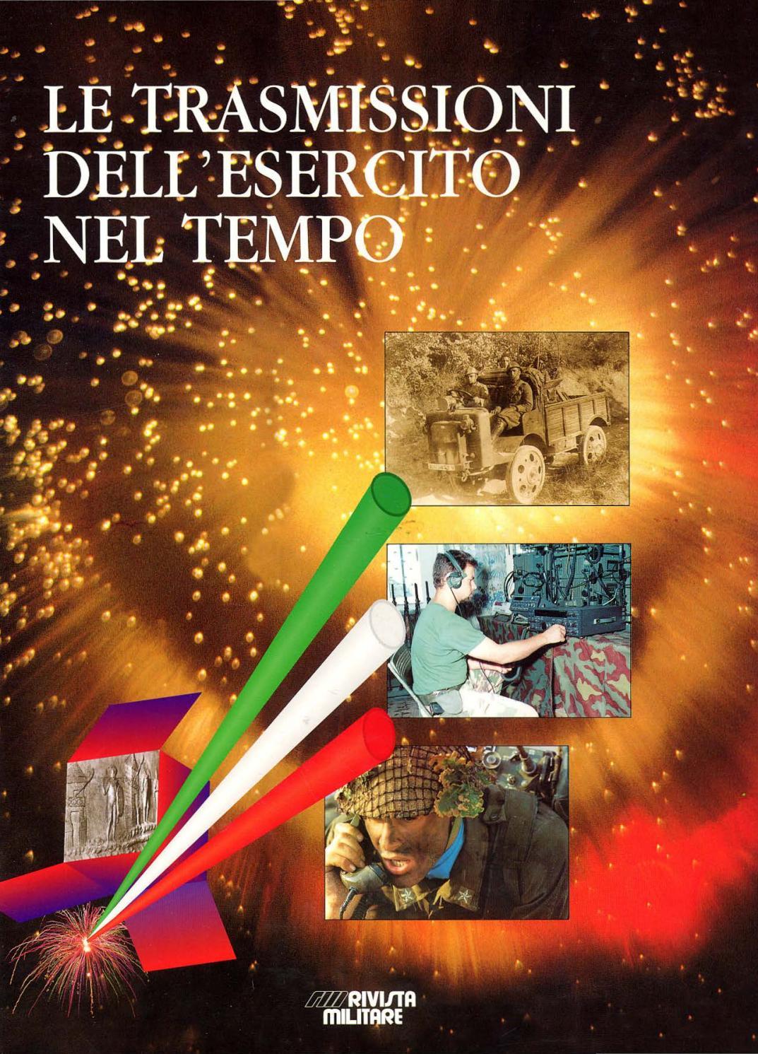 LE TRASMISSIONI DELL ESERCITO NEL TEMPO by Biblioteca Militare - issuu a5e827cc5714