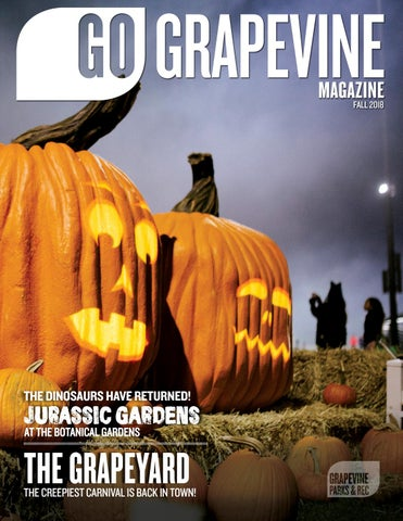 47560a50c473e Go Grapevine Magazine | Fall 2018 by Go Grapevine - issuu