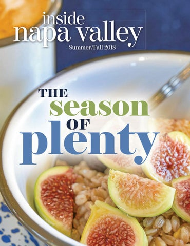 86067db1d67 Inside Napa Valley - Summer Fall 2018 by Napa Register - issuu