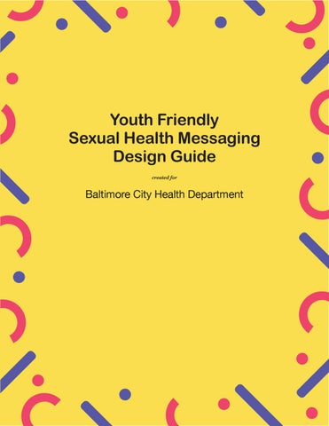 Youth Friendly Sexual Health Messaging Design Guide By Mica Center For Social Design Issuu