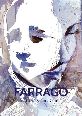 49c1d5d91b465 2018 Edition 6 by Farrago Magazine - issuu
