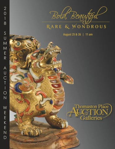 Bold, Beautiful, Rare & Wondrous - 2018 Summer Auction Weekend by