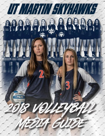 2018 UT Martin Volleyball Media Guide by The University of