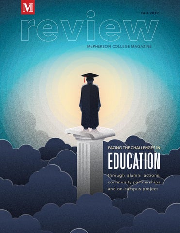 Review Mcpherson College Magazine Fall 2017 By