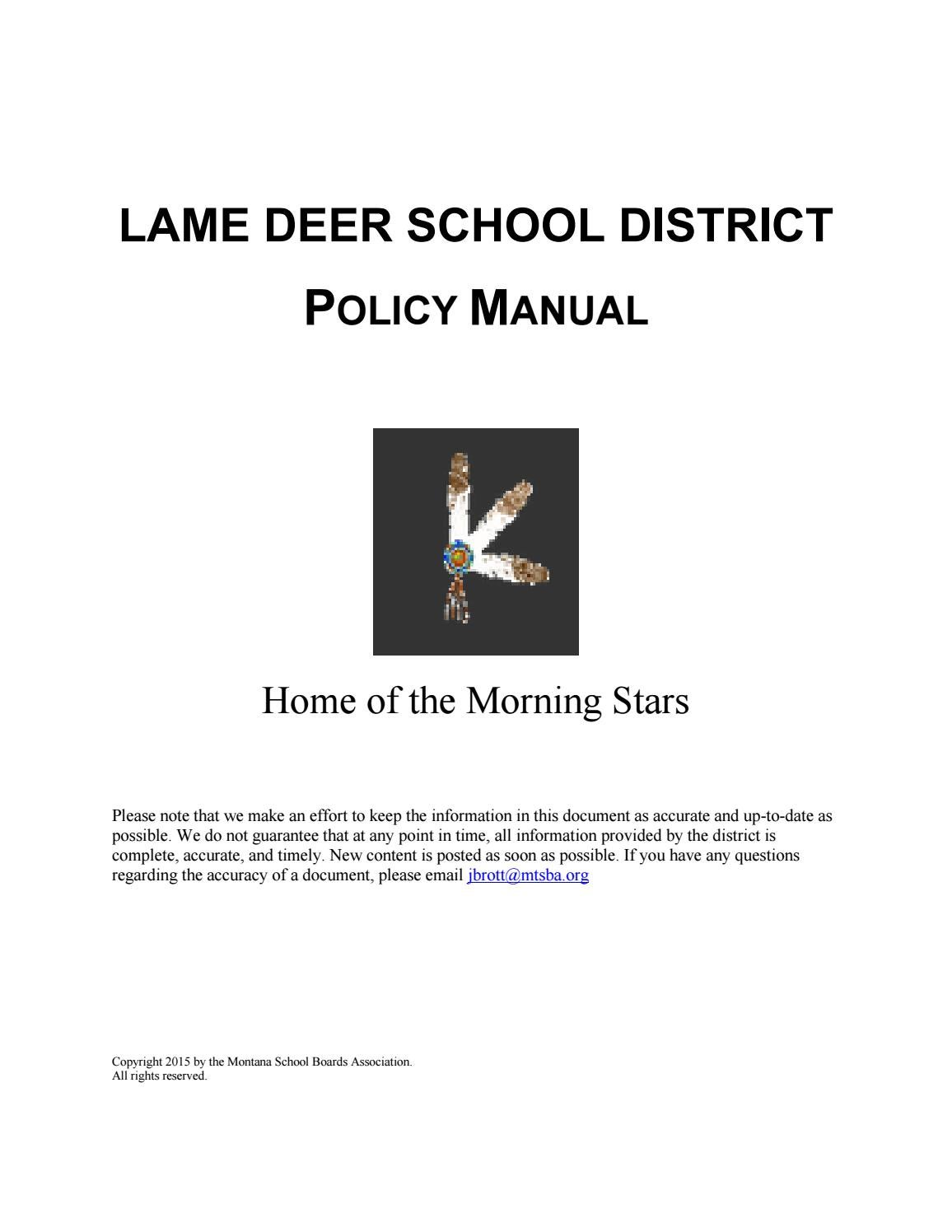 Lame Deer School District Policy Manual by Montana School Boards