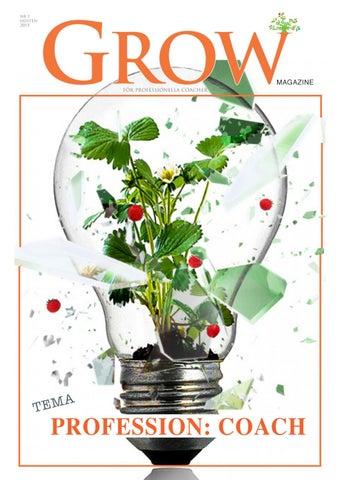 Page 1 of GROW magazine --- Läs gratis på nätet! - Ladda ner mot en kostnad.