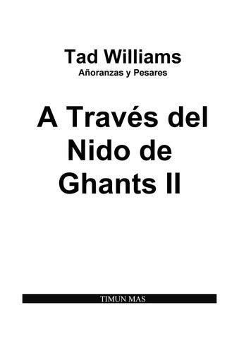 Tad Williams - Añoranzas y pesares - 06 - A través del nido