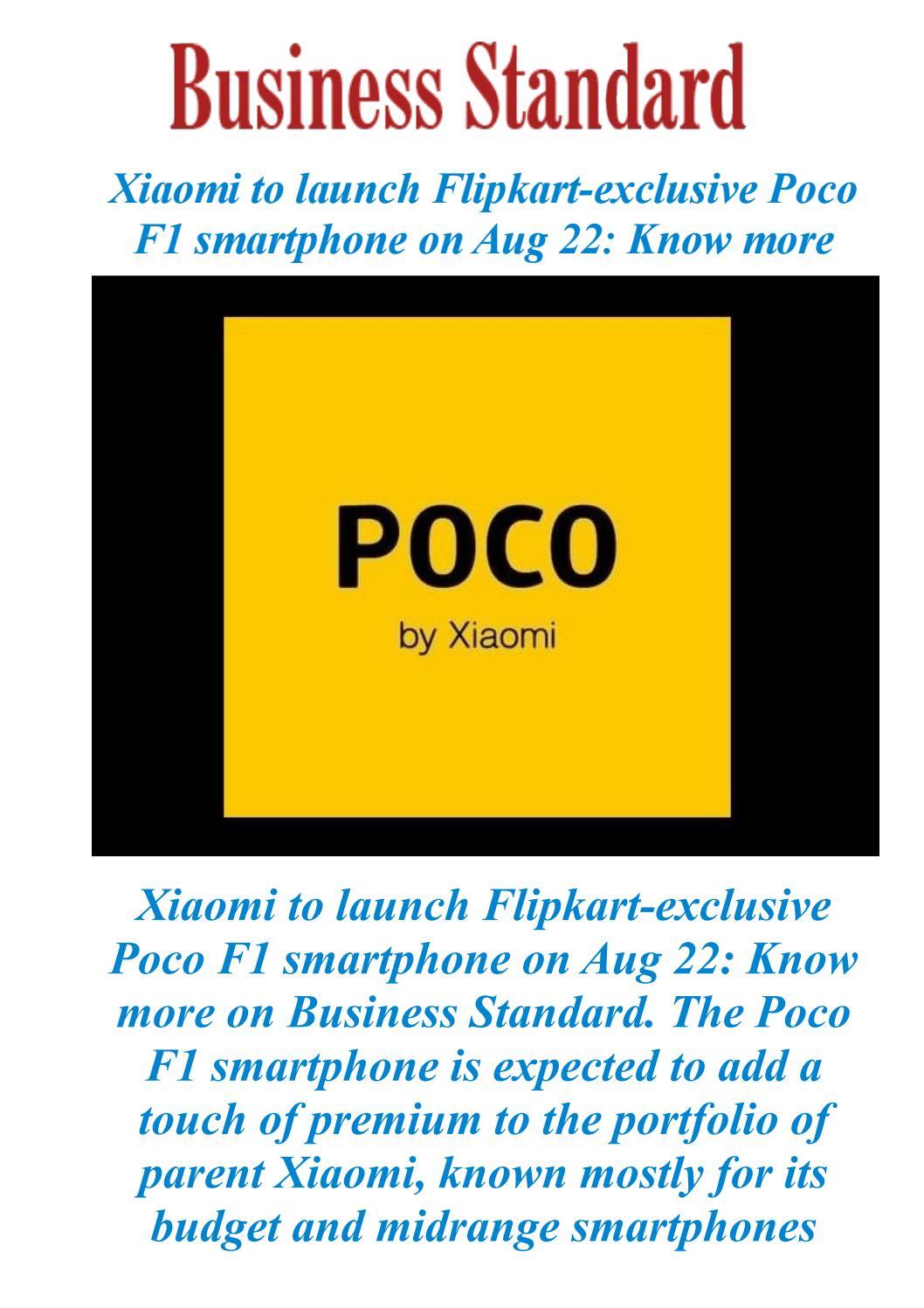 Xiaomi to launch Flipkart-exclusive Poco F1 smartphone on