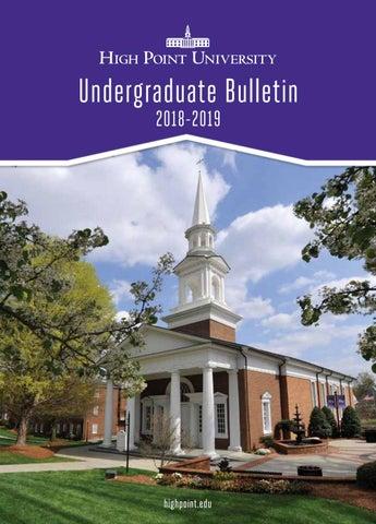 HPU Undergraduate Bulletin 2018 2019 by High Point University - issuu