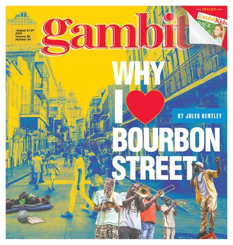 d6534df4f Gambit New Orleans, August 21, 2018 by Gambit New Orleans - issuu