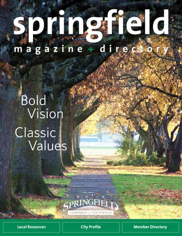 Springfield Magazine & Directory 2018 by Springfield Area Chamber of