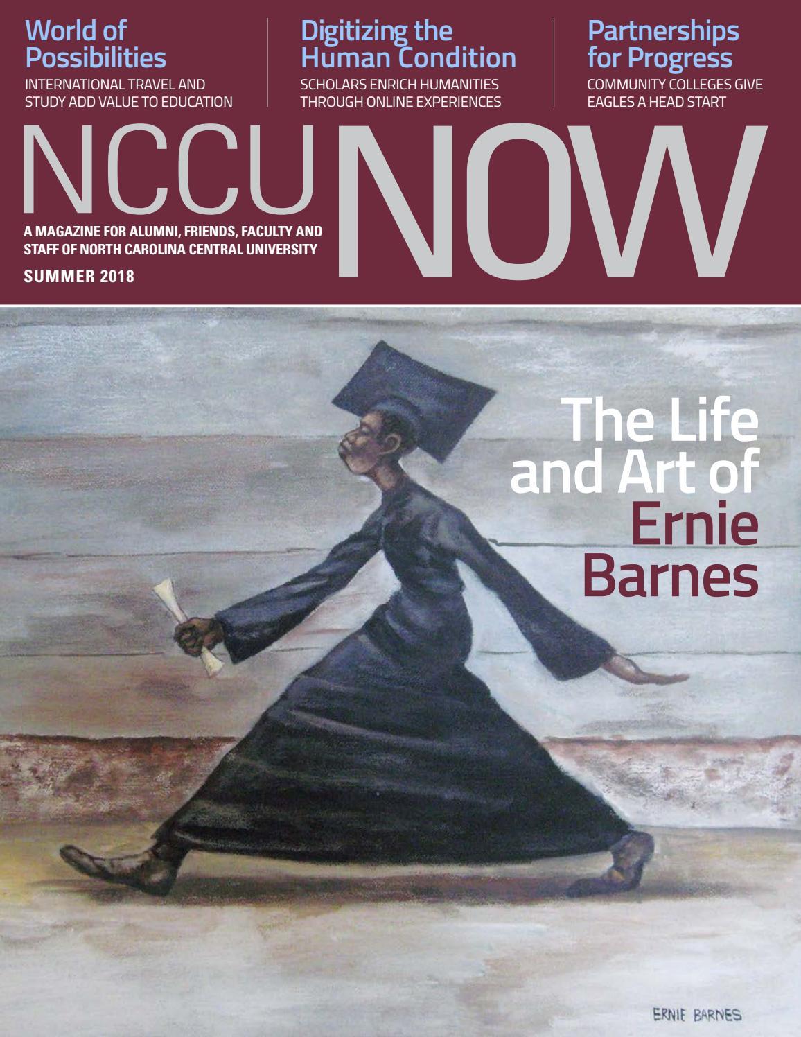 NCCU Now Alumni Magazine Summer 2018 by North Carolina Central