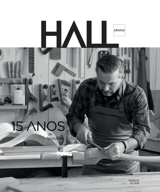 72cc6cead2a95 Revista Hall 55ª Edição - julho de 2018 by ABIMAD - issuu