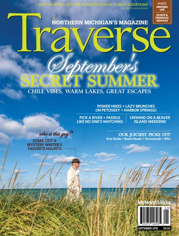 c6c87f4d5d Traverse Northern Michigan s Magazine September 2018 by MyNorth - issuu