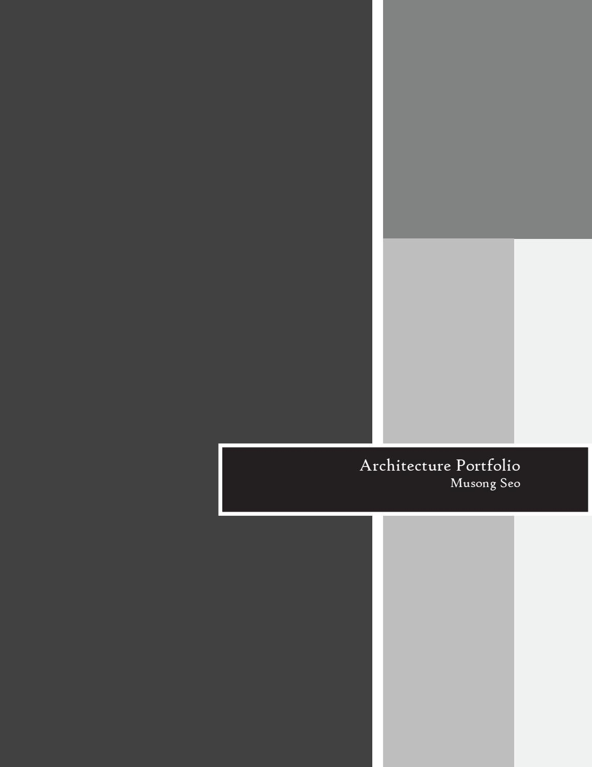 Musong Seo - Architecture Portfolio by Musong Seo - issuu