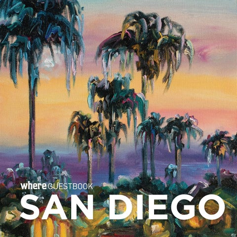 ca7c48366c WHERE GuestBook San Diego 2018 by SoCalMedia - issuu