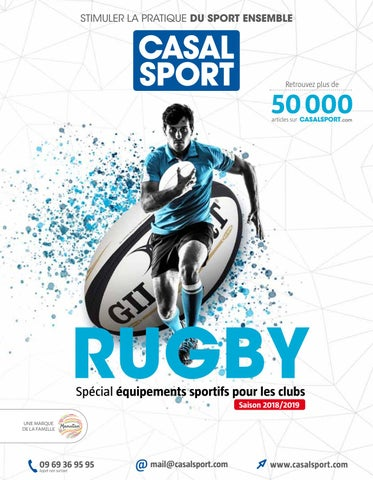 the latest 15446 d2932 Catalogue Rugby spécial Clubs 2018 by CASAL SPORT - issuu