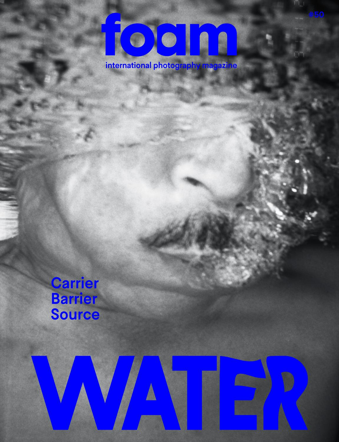 PREVIEW Foam Magazine #50, Water by Foam Magazine - issuu
