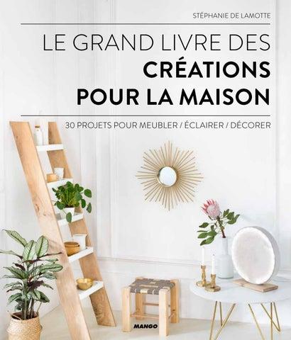 Le Grand Livre Des Créations Pour La Maison By Fleurus