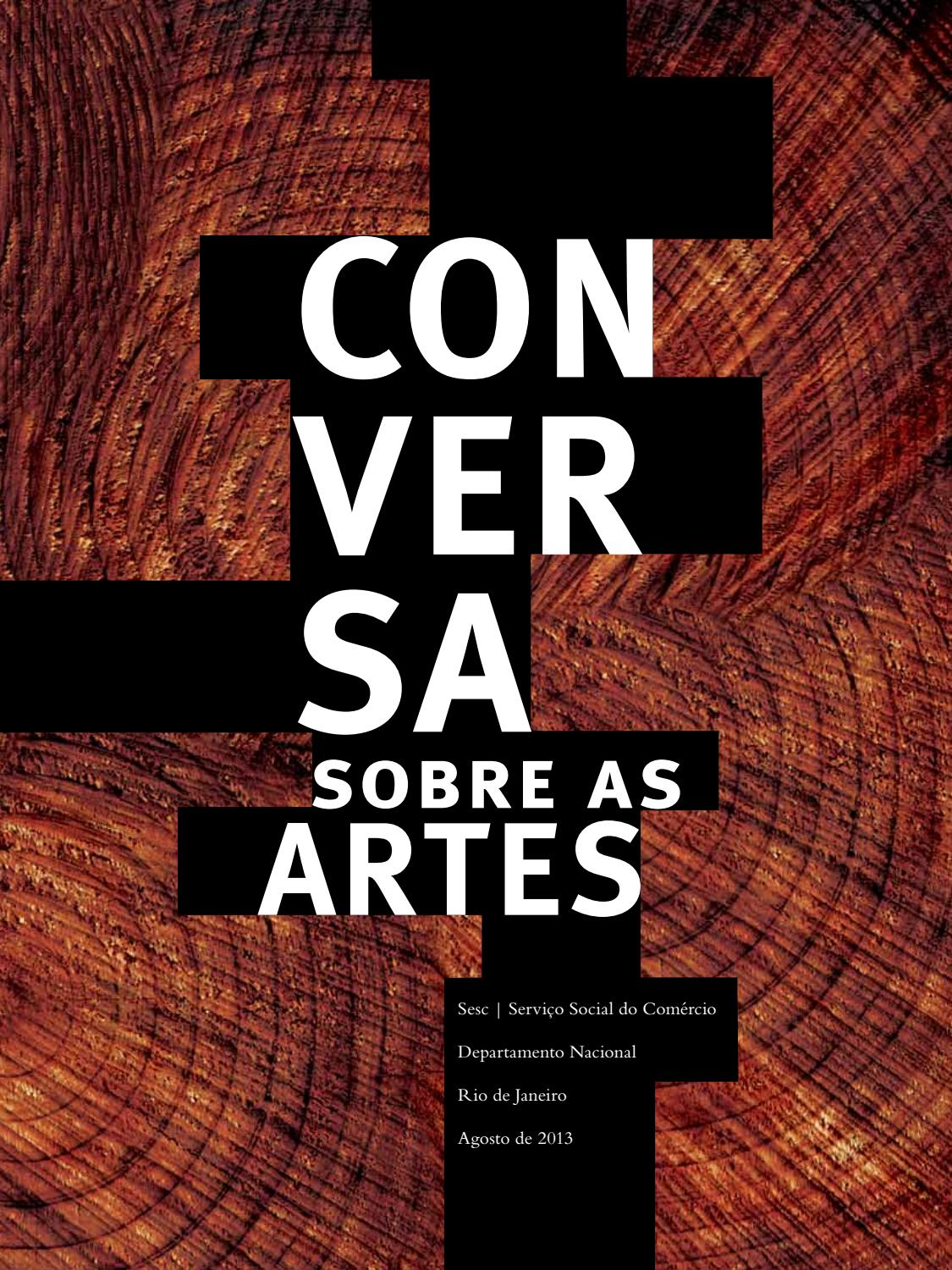 f734cda2b1 Conversa sobre as artes by SescBrasil - issuu