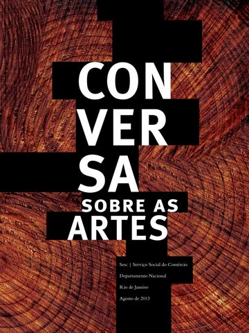93455c001 Conversa sobre as artes by SescBrasil - issuu