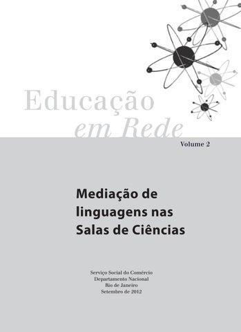 Educação em rede v. 2 - Mediação de linguagens nas Salas de Ciências ... d294e43818