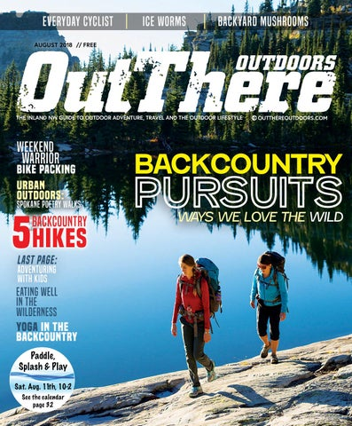 e58888dab8b Out There Outdoors    August 2018 by Out There Outdoors - issuu