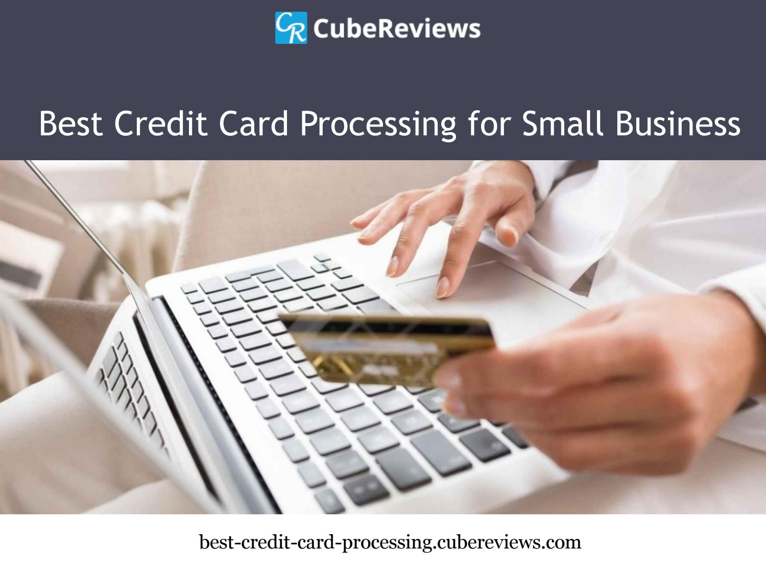 Cube Reviews Credit Card Processing Company By Cubereviews Issuu