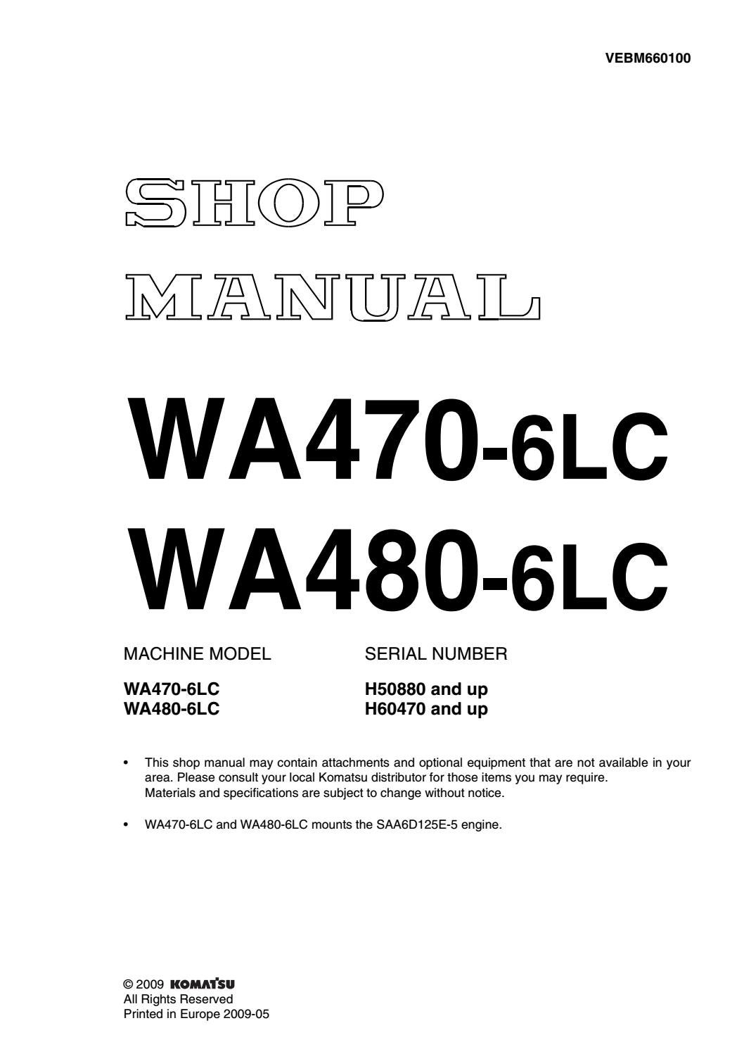 Komatsu WA470-6LC Wheel Loader Service Repair Manual SNH50880 and up by  16326108 - issuu