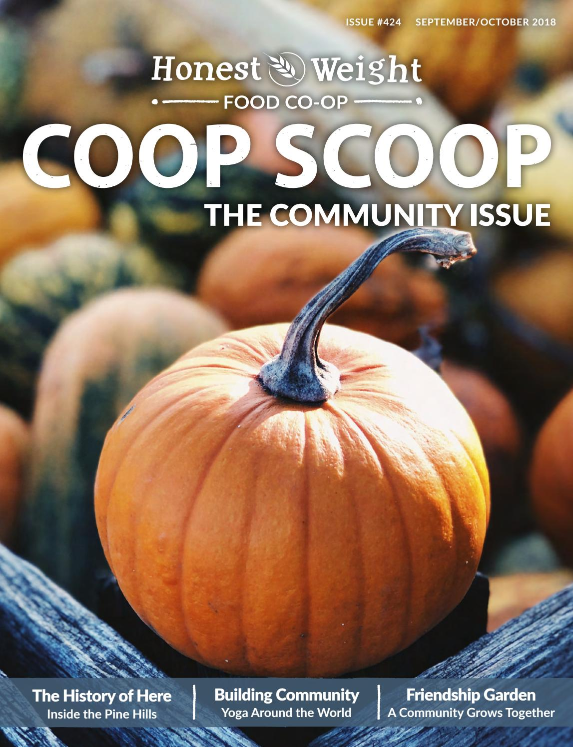 Honest Weight Coop Scoop: The Community Issue by Honest Weight Food Co-op - Issuu