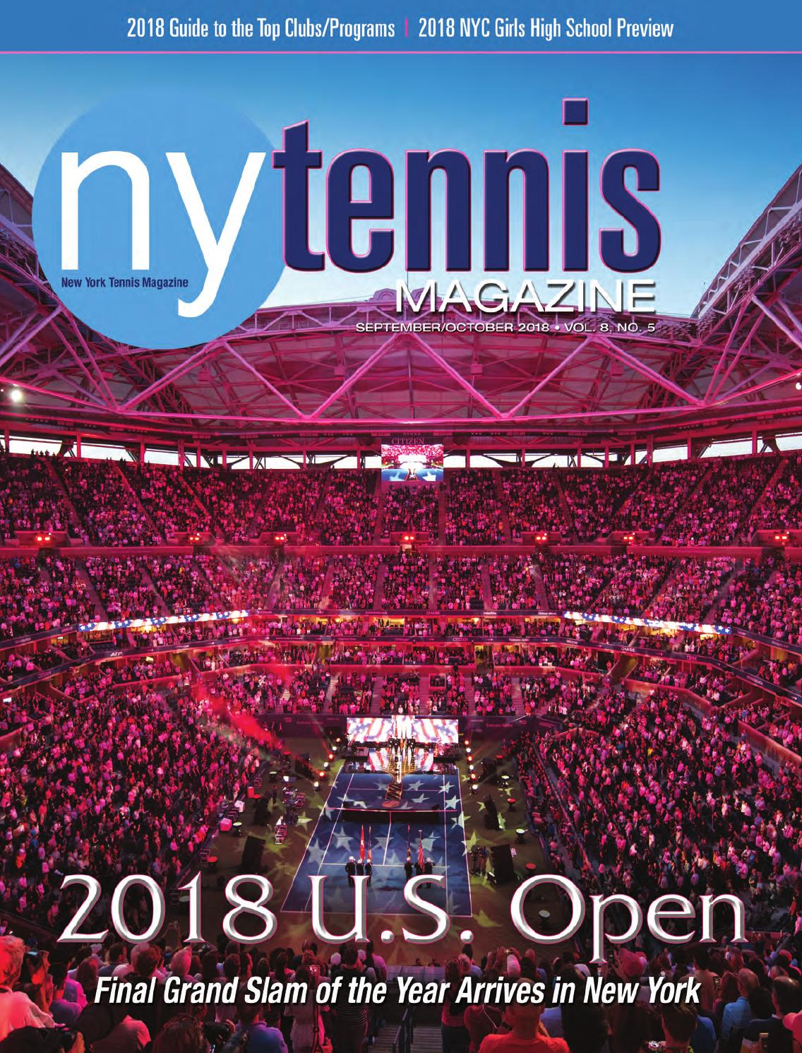 New York Tennis Magazine September - October 2018 by NMP Media Corp