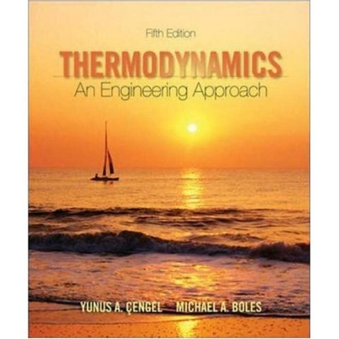 Thermodynamics: An Engineering Approach - 5th Edition - Part I by 黑