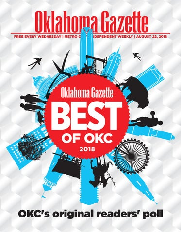 Best Of Okc 2018 By Okgazette Issuu