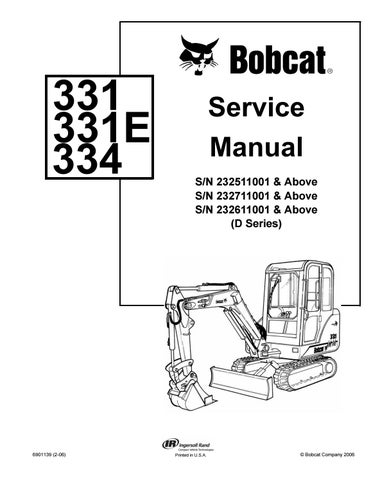 BOBCAT 331 COMPACT EXCAVATOR Service Repair Manual SN
