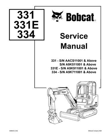 BOBCAT 331 COMPACT EXCAVATOR Service Repair Manual SN