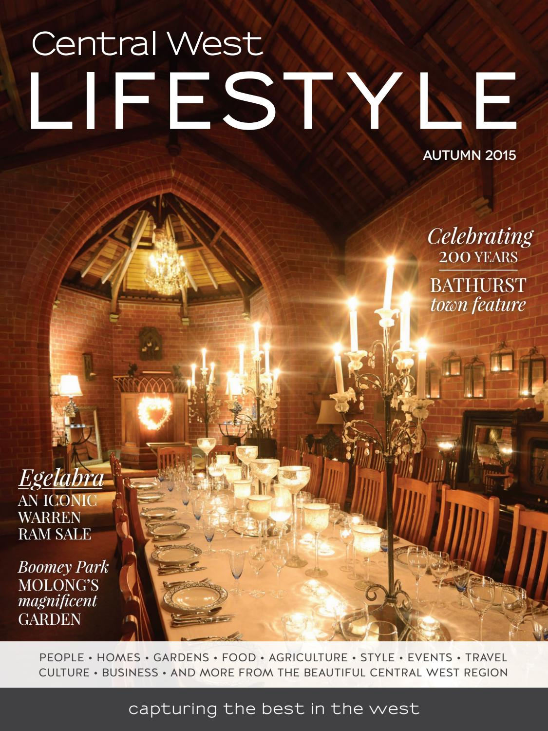 8 Central West Lifestyle | Autumn 2015 by Regional Lifestyle