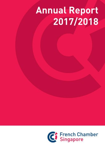 French Chamber Singapore Annual Report 2017/2018 by The French