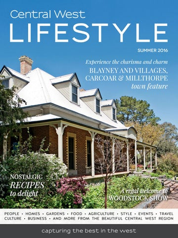 Groovy 15 Central West Lifestyle Summer 2016 By Regional Home Interior And Landscaping Ferensignezvosmurscom