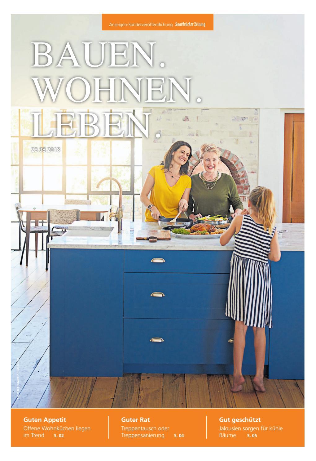 Bauen. Wohnen. Leben 23.08.2018 by Saarbrücker VerlagsService GmbH ...