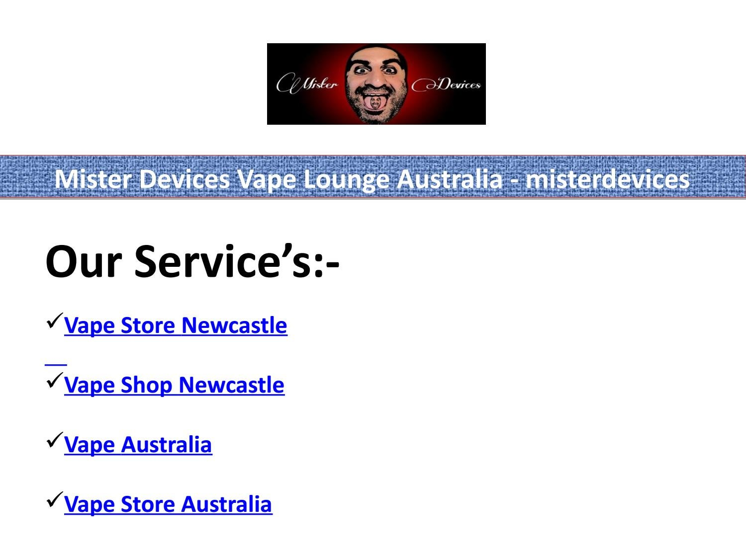 Mister Devices Vape Lounge Australia - misterdevices by