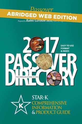 Star K Passover Directory 2017 By Star K Kosher Issuu