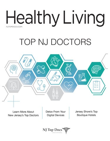Healthy Living - NJ Top Doctors 2018 by Big Fish 360 - issuu