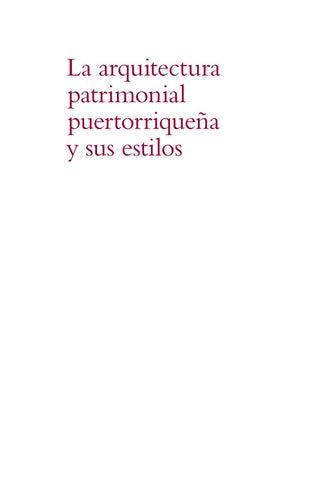35f47728d0fe La arquitectura patrimonial puertorriqueña y sus estilos by prshpo ...