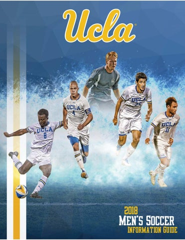 1f9db49731d8 2018 UCLA Men's Soccer Information Guide by UCLA Athletics - issuu