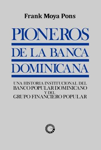 Pioneros De La Banca Dominicana Una