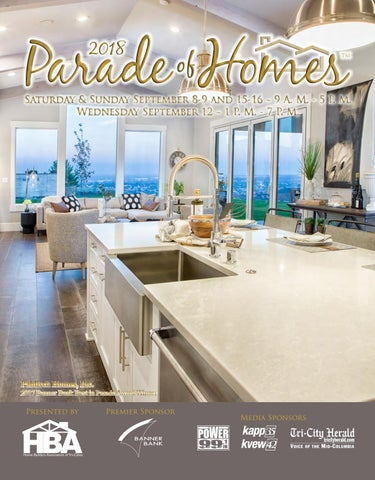 2018 Parade of Homes by Tri-City Herald - issuu